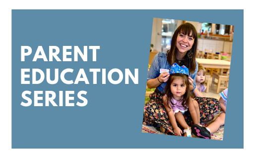 Parent Education Series